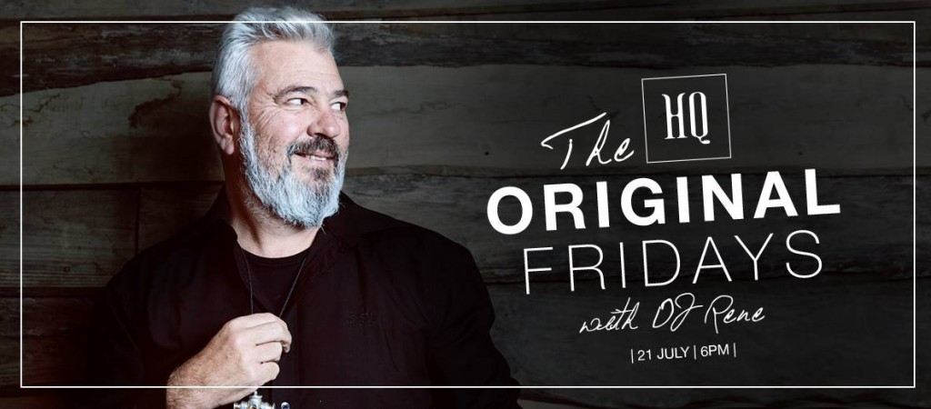 HQ HOSTS THE ORIGINAL FRIDAYS